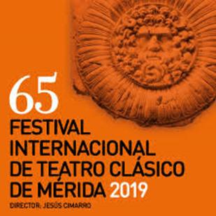 FESTIVAL INTERNACIONAL DE TEATRO CLÁSICO DE MÉRIDA 2019
