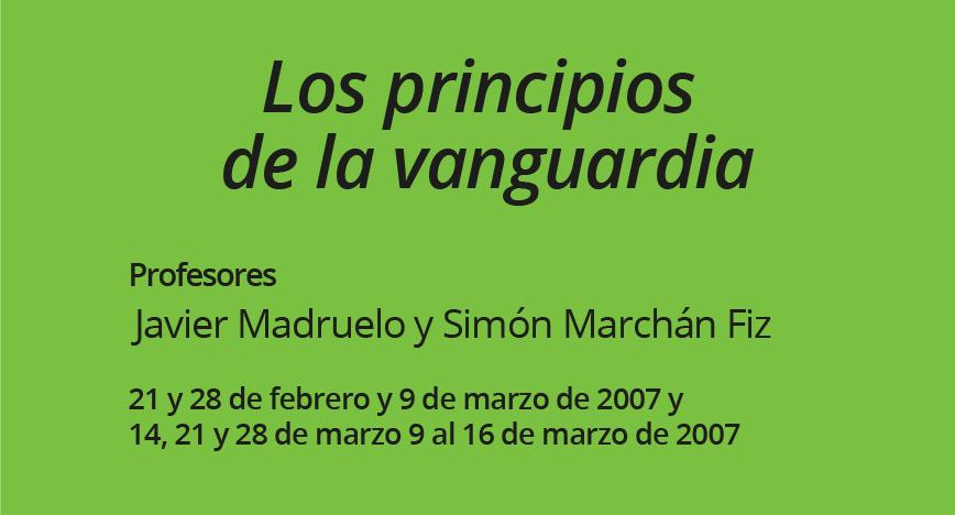 Los principios de la vanguardia 2007