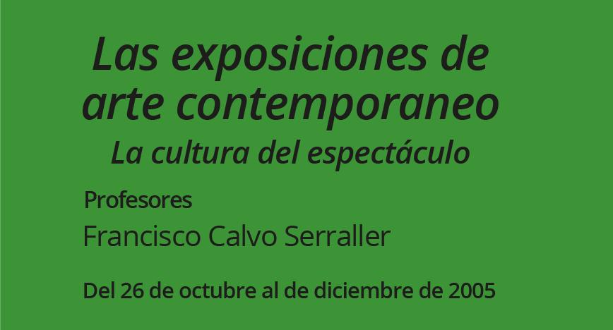 Las exposiciones de arte contemporáneo La cultura del espectáculo