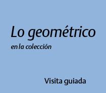 Lo geométrico en la colección