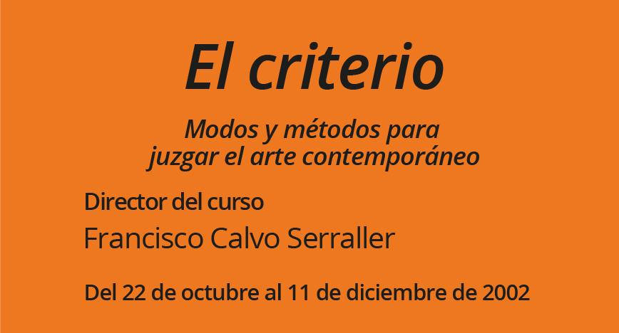 El criterio  Modos y métodos para juzgar el arte contemporáneo