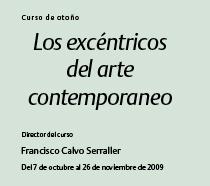 Los excéntricos del arte contemporáneo