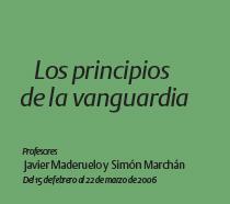 Los principios de la vanguardia 2006
