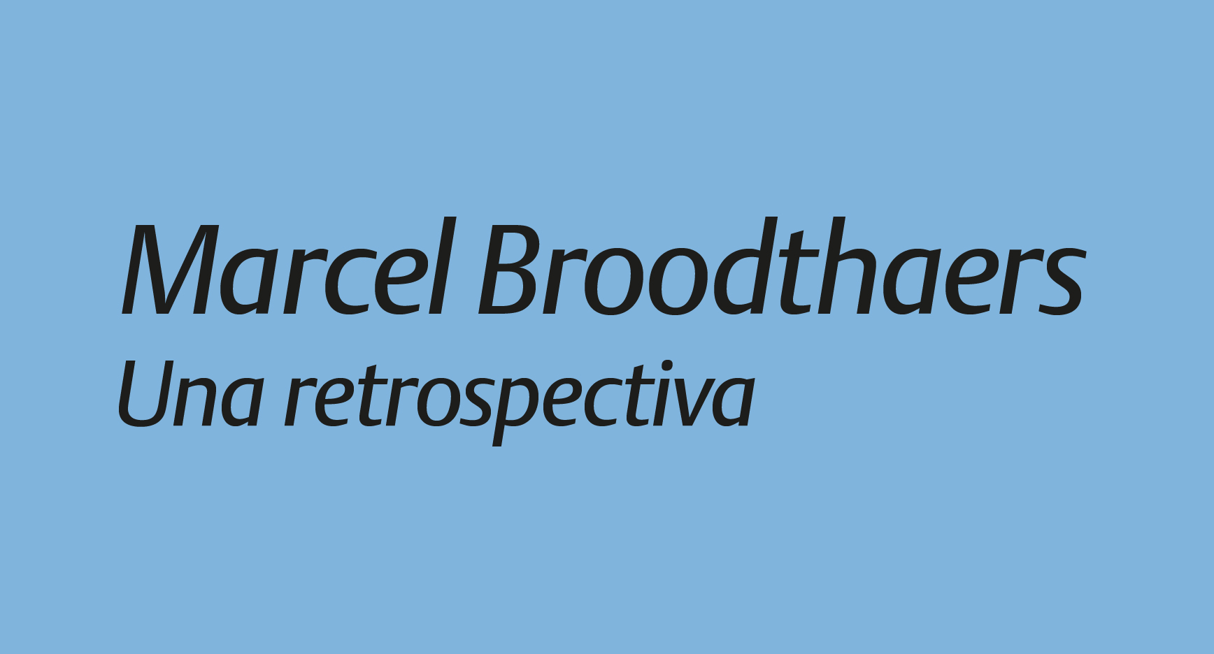 Marcel Broodthaers Una retrospectiva