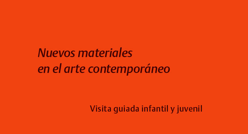 Nuevos materiales en el arte contemporáneo