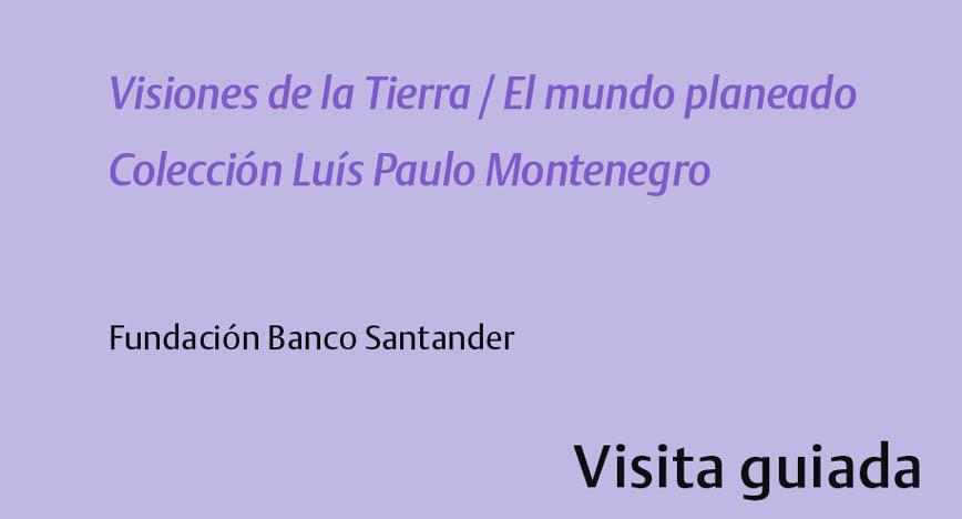 Fundación Banco Santander  Lunes 26, miércoles 28 de febrero y sábado 3 de marzo de 2018