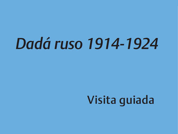 Dadá ruso 1914-1924