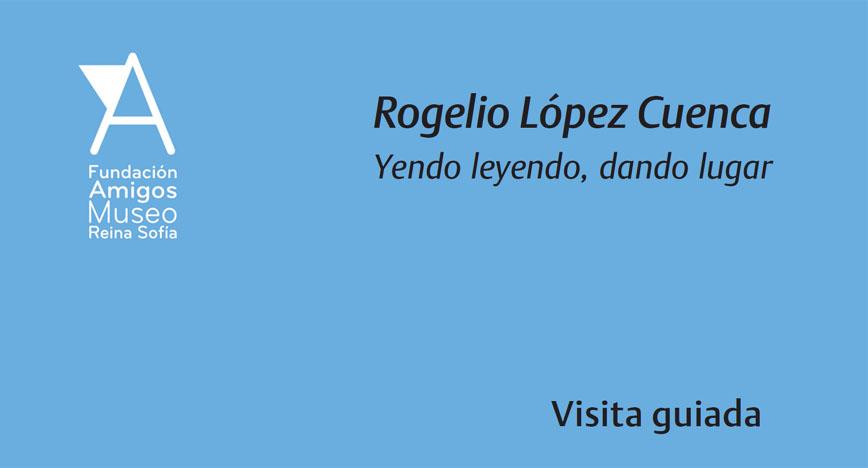 Rogelio López Cuenca Yendo leyendo, dando lugar