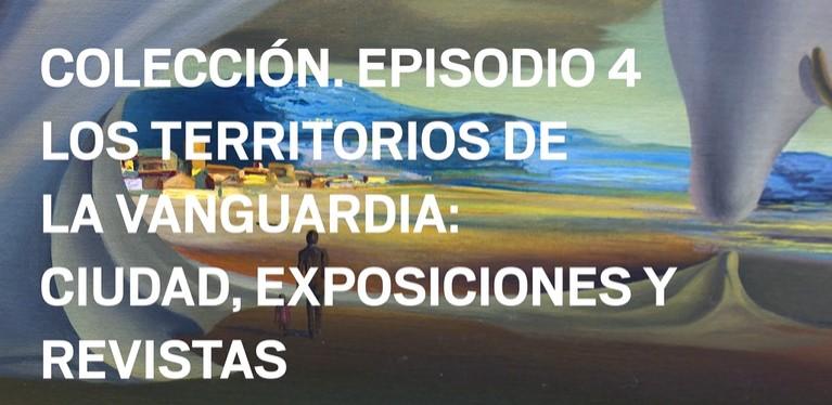 Colección Episodio 4. Territorios de vanguardia Ciudad, exposiciones, revistas.
