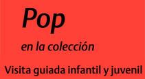 Pop en la coleccion