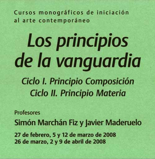 Los principios de la vanguardia  2008