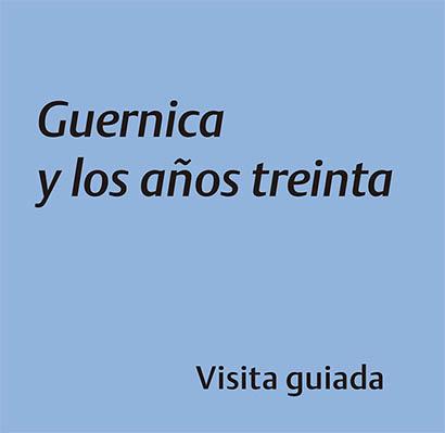 Guernica y los años treinta