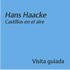 Hans Haacke Castillos en el aire
