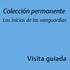 Colección permanente Los inicios de las vanguardias salas 201, 207, 208, 209 y 210