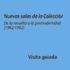 Nuevas salas de la Colección  De la revuelta a la posmodernidad (1962-1982)