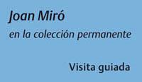Joan Miro en la coleccion permanente